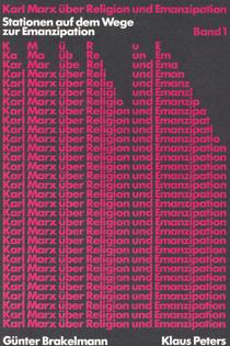 Karl Marx über Religion und Emanzipation