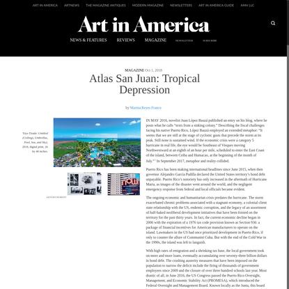 Atlas San Juan: Tropical Depression - Art in America
