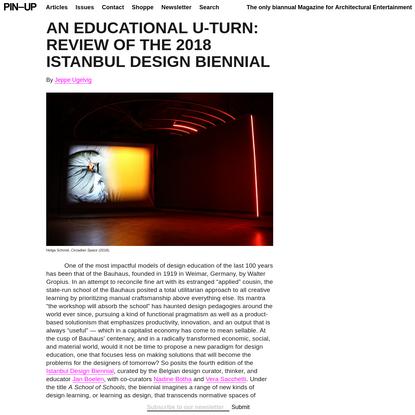 An EDUCATIONAL U-TURN: Review of the 2018 Istanbul Design Biennial