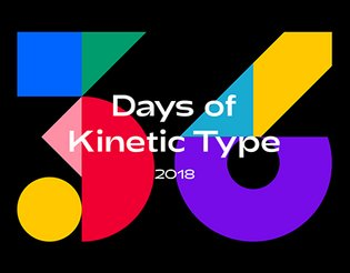 36 Days of Kinetic Type