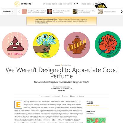 We Weren't Designed to Appreciate Good Perfume - Issue 38: Noise - Nautilus
