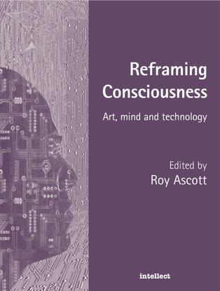 roy-ascott-reframing-consciousness-art-mind-and-technology.pdf