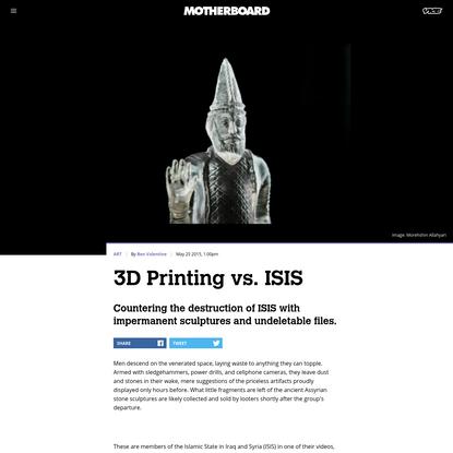 3D Printing vs. ISIS