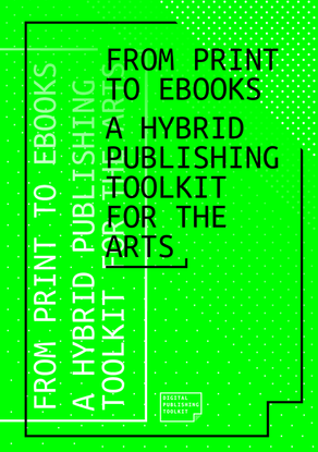 A Hybrid Publishing Toolkit For The Arts