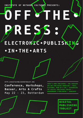 Off The Press: Electronic Publishing In The Arts