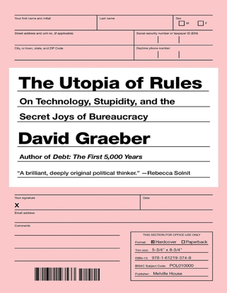 david_graeber-the_utopia_of_rules_on_technology_st.pdf