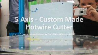 5 Axis Custom-made Hotwire Cutter