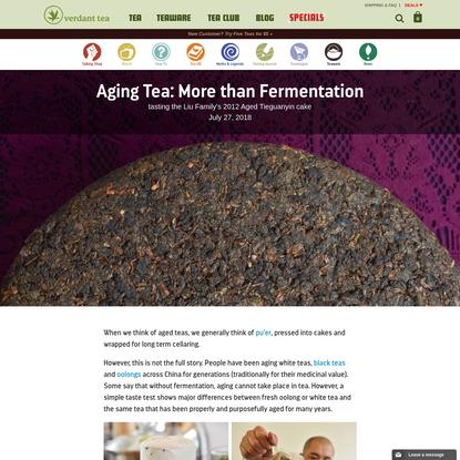 Aging Tea: More than Fermentation