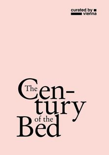 """curated by_vienna 2014 """"The Century of the Bed"""""""