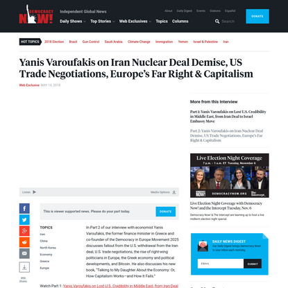 Yanis Varoufakis on Iran Nuclear Deal Demise, US Trade Negotiations, Europe's Far Right & Capitalism