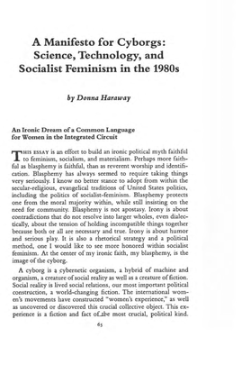 Donna Haraway, A Manifesto for Cyborgs: Science, Technology, and Socialist Feminism in the 1980s