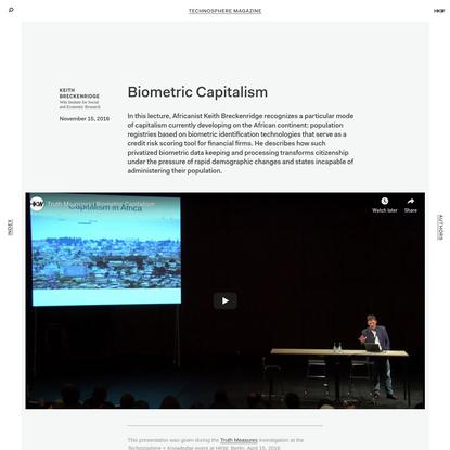 Technosphere Magazine: Biometric Capitalism