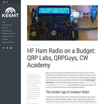 HF Ham Radio on a Budget: QRP Labs, QRPGuys, CW Academy - KE6MT