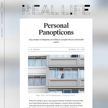 Personal Panopticons - Real Life