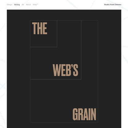 The Web's Grain