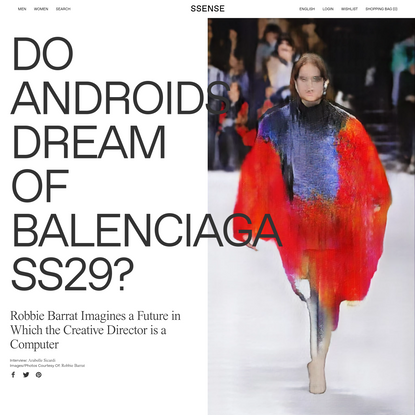 Do Androids Dream of Balenciaga SS29?