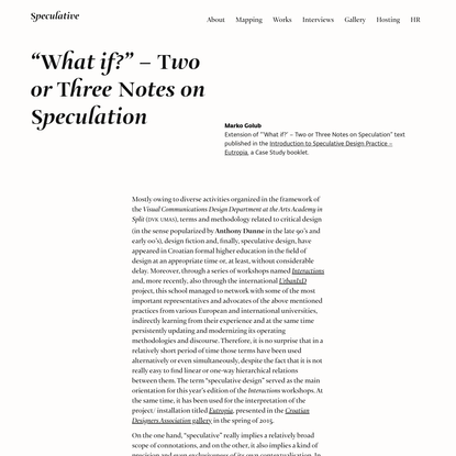 """""""What if?"""" - Two or Three Notes on Speculation"""