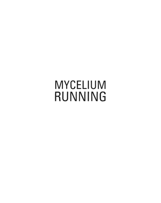 paul-stamets-mycelium-running-how-mushrooms-can-help-save-the-world.pdf