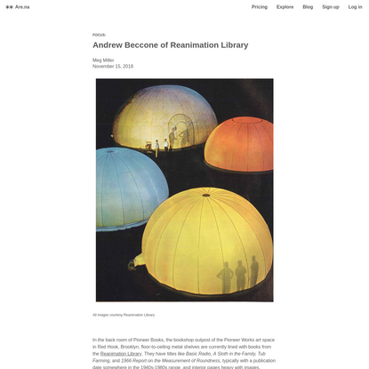 Are.na / Blog - Andrew Beccone of Reanimation Library