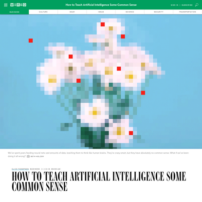 How to Teach Artificial Intelligence Some Common Sense