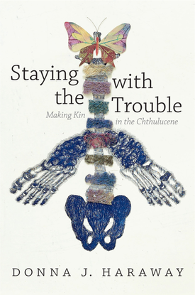 ch2-haraway-staying-with-trouble.pdf