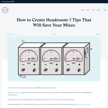 How to Create Headroom: 7 Tips That Will Save Your Mixes   LANDR Blog