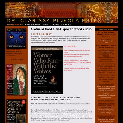 FEATURED WORKS - Dr. Clarissa Pinkola Estés