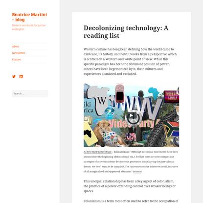 Decolonizing technology: A reading list | Beatrice Martini - blog