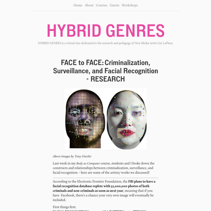 FACE to FACE: Criminalization, Surveillance, and Facial Recognition - RESEARCH