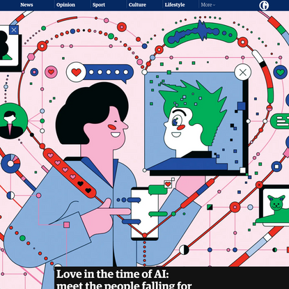 Love in the time of AI: meet the people falling for scripted robots