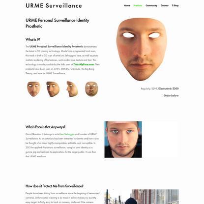 URME Prosthetic - URME Surveillance
