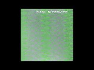 The Silver #02 DESTRUCTOR - Kusabi [Love or Die Remix]