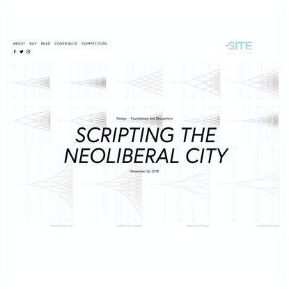 Scripting the Neoliberal City