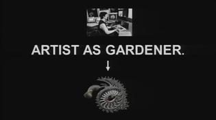 Artist As Gardener.