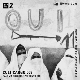 OUÏ {North African & Middle Eastern grooves} NTS radio 6/9/17 by PALOMA COLOMBE
