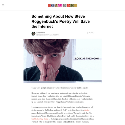 Something About How Steve Roggenbuck's Poetry Will Save the Internet