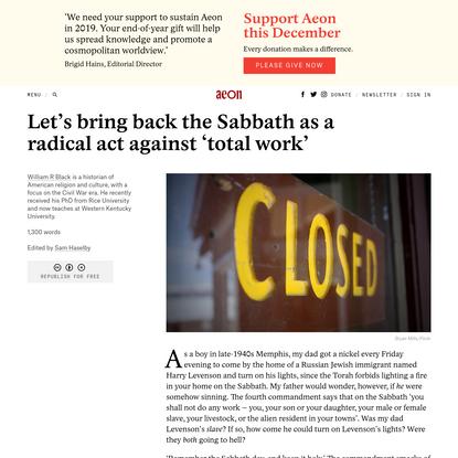 Let's bring back the Sabbath as a radical act against 'total work' - William R Black | Aeon Ideas