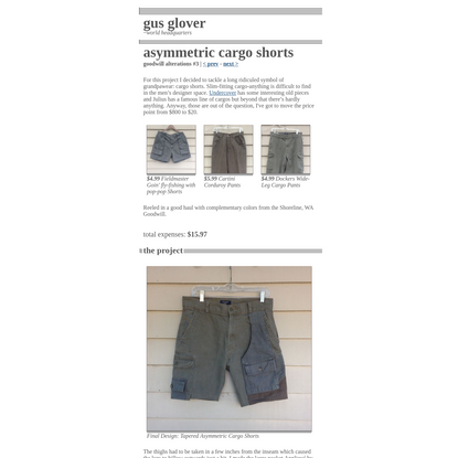 Goodwill Alterations: Asymetric Cargo Shorts   Gus Glover