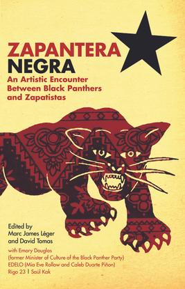 marc-james-leger-zapantera-negra-an-artistic-encounter-between-black-panthers-and-zapatistas.pdf