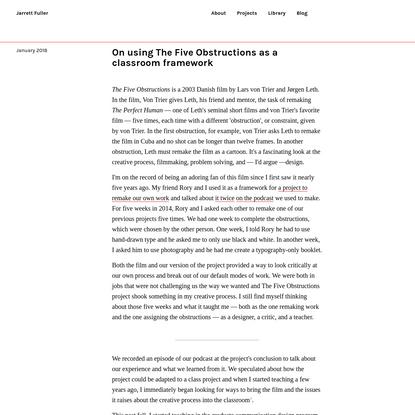 On using The Five Obstructions as a classroom framework-Jarrett Fuller