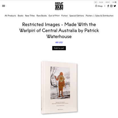 Restricted Images - Made With the Warlpiri of Central Australia by Patrick Waterhouse by Self Publish, Be Happy Editions