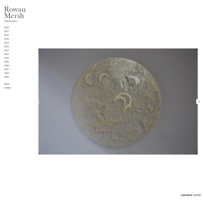 Rowan Mersh | Selected works...