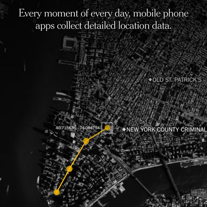 Your Apps Know Where You Were Last Night, and They're Not Keeping It Secret