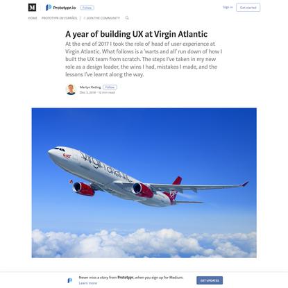 A year of building UX at Virgin Atlantic - Prototypr