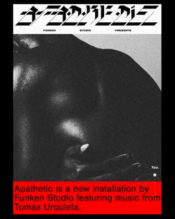 """Apathetic"" Funken Studio installation poster"