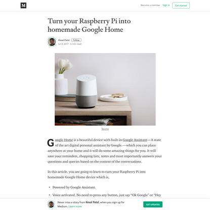 Turn your Raspberry Pi into homemade Google Home - Keval Patel - Medium