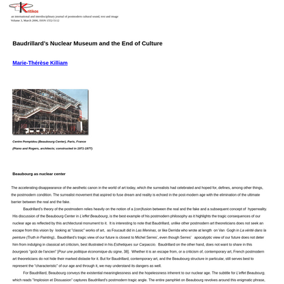 Baudrillard's Nuclear Museum and the End of Culture by Marie-Therese Killiam, Kritikos V.3, March 2006