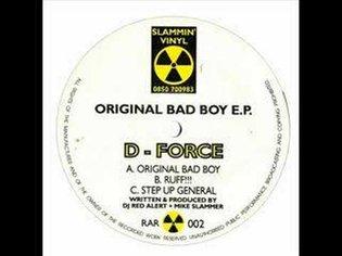 D-FORCE - Orginal Bad Boy