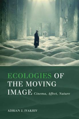 adrian-ivakhiv-ecologies-of-the-moving-image.pdf