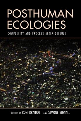 rosi-braidotti-posthuman-ecologies-complexity-and-process-after-deleuze-1.pdf